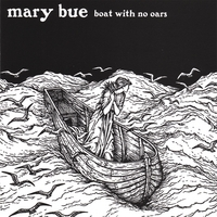 Album Review: Boat with No Oars by Mary Bue