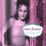 Album Review: Give In by Anne Heaton