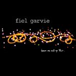 Album Review:  Leave Me Out of This by Fiel Garvie