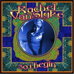Album Review: So I Begin by Rachel VanSlyke