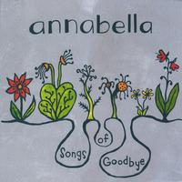 Album Review: Songs of Goodbye by Annabella