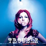 Album Review: Trouble by Bonnie McKee